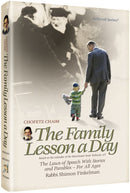 CHOFETZ CHAIM - THE FAMILY LESSON A DAY - H/C