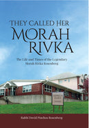 They Called Her Morah Rivka
