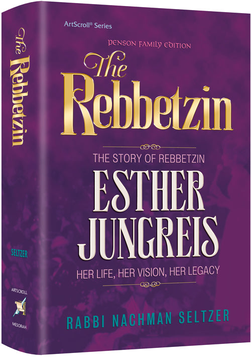 The Story of Rebbetzin Esther Jungreis - Her Life, Her Vision, Her Legacy