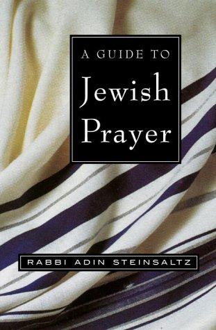 A Guide to Jewish Prayer - Steinsaltz