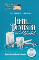 Teeth and Dentistry in Halachah