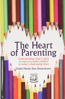 The Heart Of Parenting - Torah Umesorah