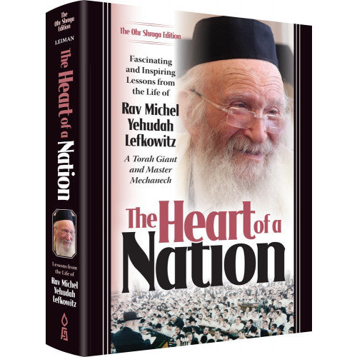 Heart Of A Nation - Rav Michel Yehudah Lefkowitz