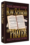 Rav Schwab on Prayer - f/s - h/c