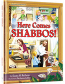 Here Comes Shabbos!