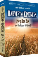 Harvest of Kindness - Megillas Rus and the Power of Chesed