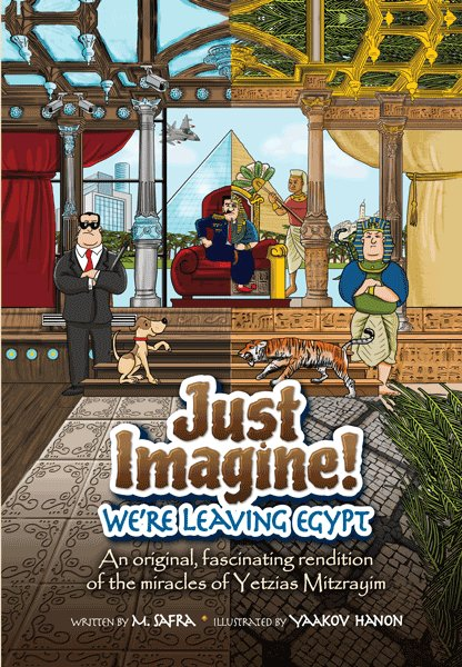 Just Imagine! We're Leaving Egypt