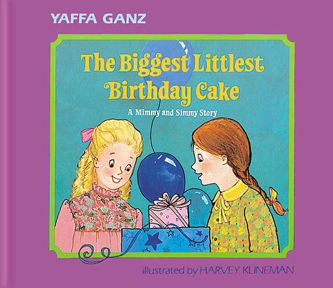 Biggest Littlest Birthday Cake - A Mimmy and Simmy Story