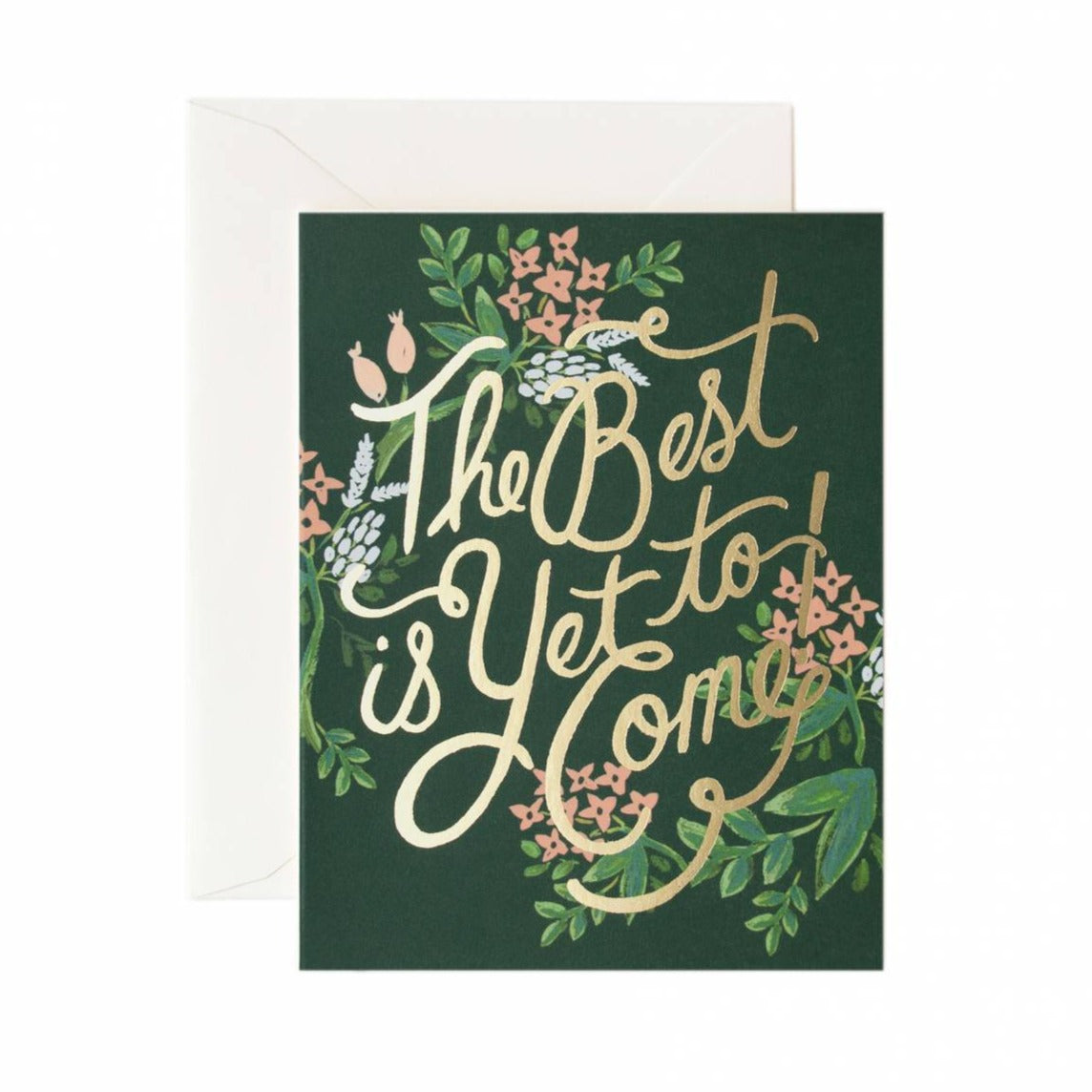 Greeting Card / Best Is Yet To Come