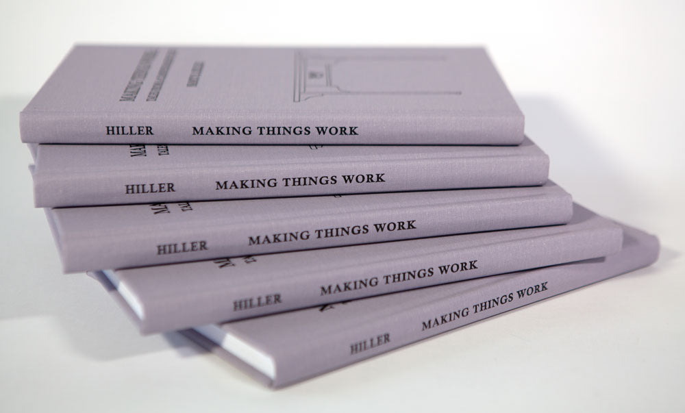 Making Things Work: Tales from a Cabinetmaker's Life (Second Edition)