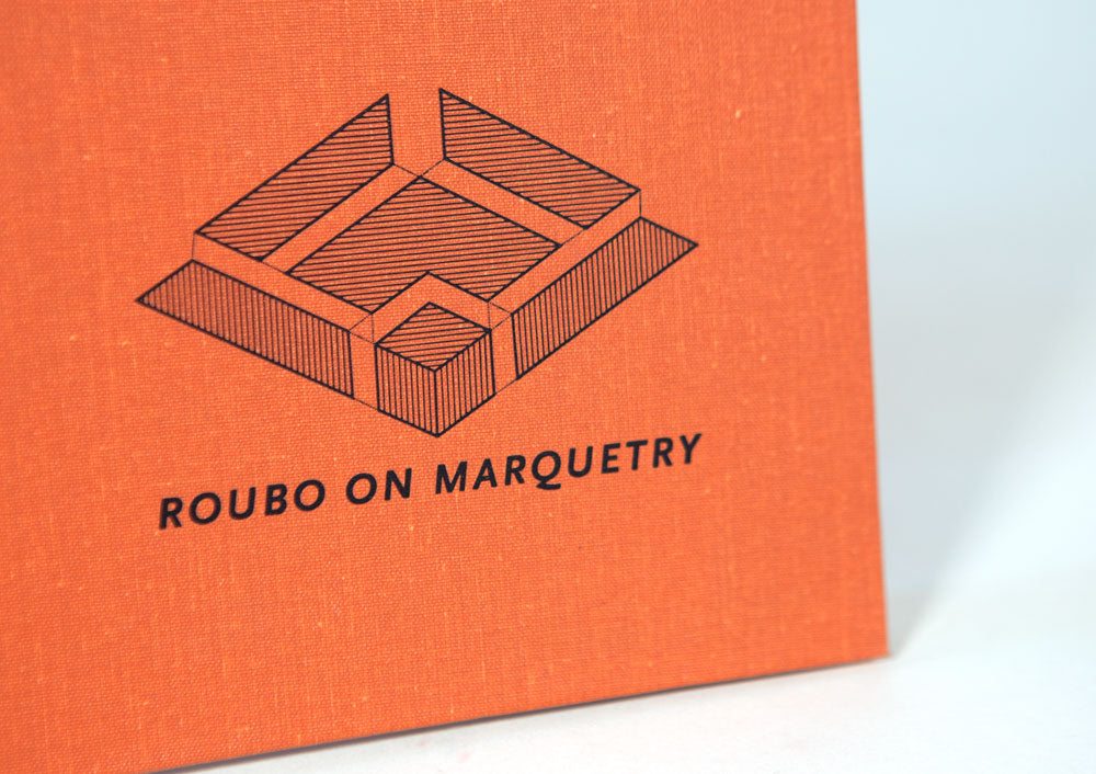 To Make as Perfectly as Possible: Roubo on Marquetry
