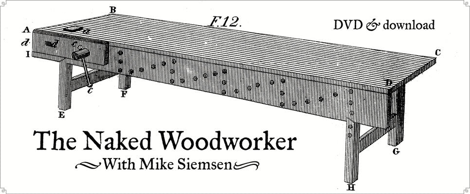 http://lostartpress.com/collections/dvds/products/the-naked-woodworker