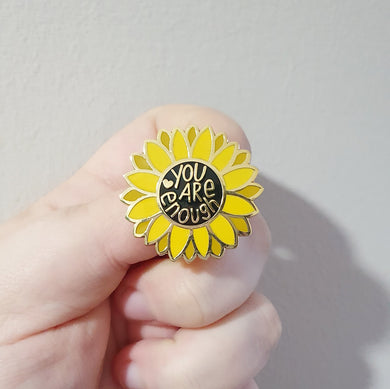 You Are Enough Sunflower Enamel Pin
