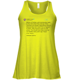 Apparel Bella Women's Flowy Tank / Neon Yellow / S Trump Quote Twitter PT170504
