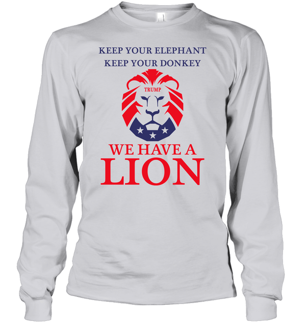 Apparel Unisex Long Sleeve Classic Tee / Ash Grey / S Trump We Have A Lion PL005
