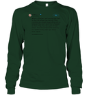 Apparel Unisex Long Sleeve Classic Tee / Forest Green / S Trump Quote Twitter PT170504