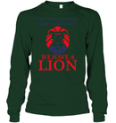 Apparel Unisex Long Sleeve Classic Tee / Forest Green / S Trump We Have A Lion PL005