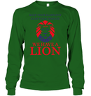 Apparel Unisex Long Sleeve Classic Tee / Irish Green / S Trump We Have A Lion PL005
