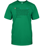 Apparel Unisex Short Sleeve Classic Tee / Kelly Green / S Trump Quote Twitter PT170504