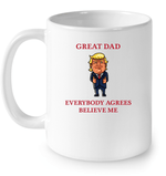 Drinkware 11oz Ceramic Mug / White Great Dad Trump 2020 PL 001