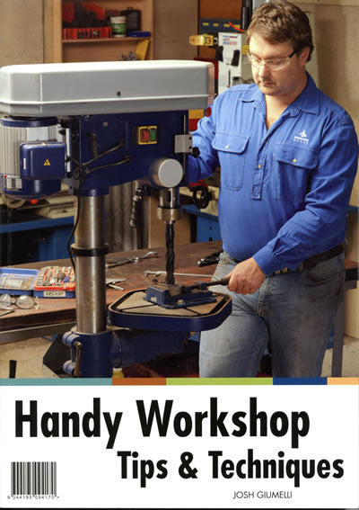 Handy Workshop Tips and Techniques