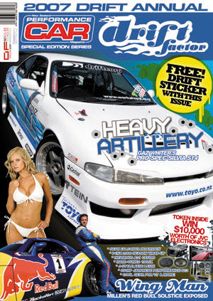 NZ Performance Car Special Edition — Drift Factor 2007