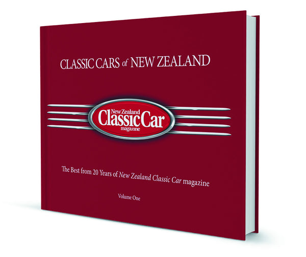 Classic Cars of New Zealand Volume I