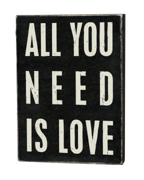 PK018 - Pk Box Sign All You Need Is Love