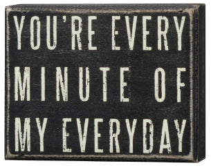 PK025 - Pk Box Sign You're Every Minute