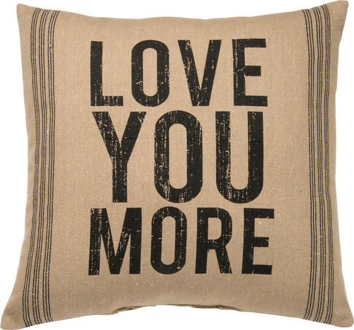 PKC270 - Love You More  Cushion 20''