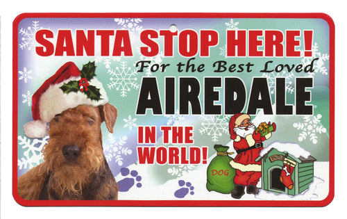 Airedale Terrier Santa Stop Here Sign