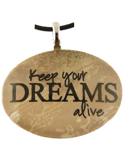 P&T Pendant Keep Your Dreams Alive Oval