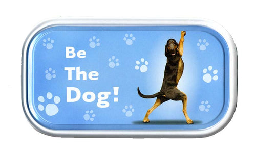 YP049 - Be The Dog Yoga Pet Tin Magnet