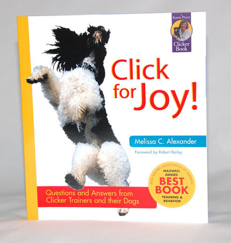 Click for Joy! Learn how to use a clicker to overcome dog training issues