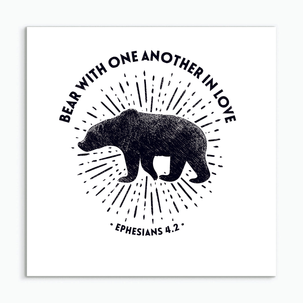 Bear With One Another In Love - square greeting card