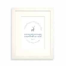 Load image into Gallery viewer, As the deer pants for the water framed print