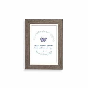 Cast all your anxiety on Him because He cares for you framed print