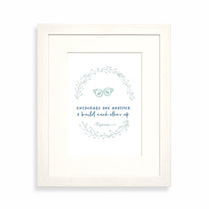 Encourage one another framed print