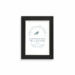 Let the peace of Christ rule in your hearts framed print