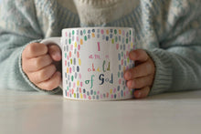 "Load image into Gallery viewer, ""I am a Child of God"" child's mug (with personalised option)"