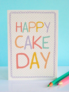 'Happy Cake Day' Greeting Card
