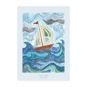 'Trust In God' by Hannah Dunnett - Poster Print