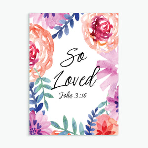 'So Loved' (flowers) by Preditos - Greeting Card
