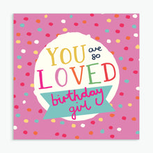 Load image into Gallery viewer, 'Birthday Girl' Greeting Card & Envelope