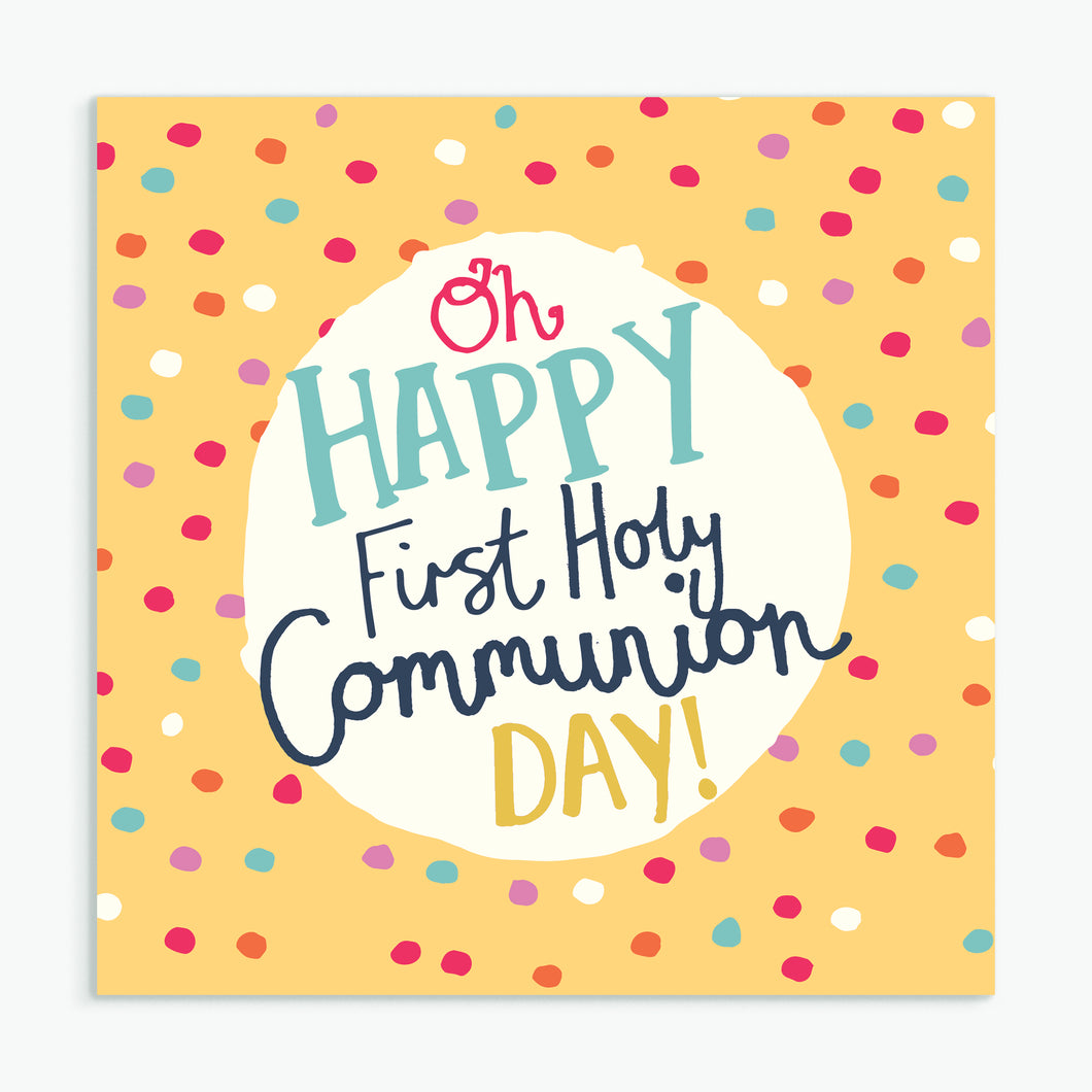 'Oh Happy First Holy Communion Day' Greeting Card & Envelope