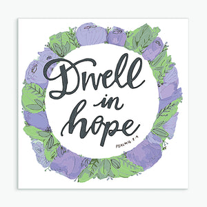 'Dwell in Hope' by Helen Stark - Greeting Card