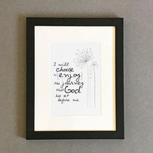 Load image into Gallery viewer, 'I Will Choose' by Emily Burger - Framed Print