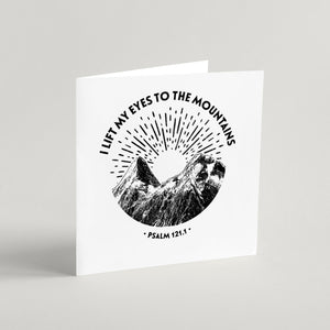 I Lift My Eyes to the Mountains - square greeting card