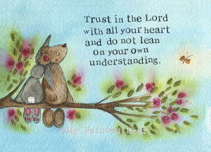 Trust in the Lord mounted print - My Painted Bear
