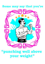 "Load image into Gallery viewer, ""Punching above your weight"" - Valentine's greeting card"